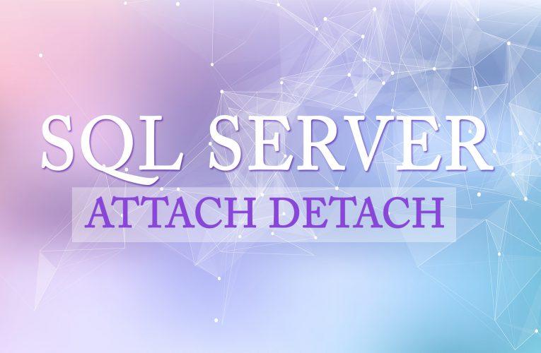 SQL SERVER ATTACH DETACH İŞLEMLERİNİ KULLANARAK VERİ TABANINI TAŞIMA