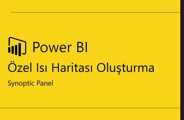 PowerBI'da Özel Isı haritası Nasıl Oluşturulur ?